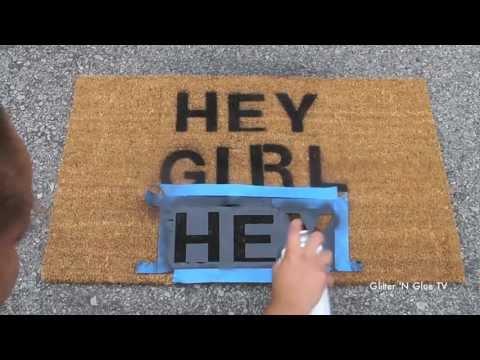 """{DIY} """"Hey Girl, Hey"""" Personalize Doormat"""