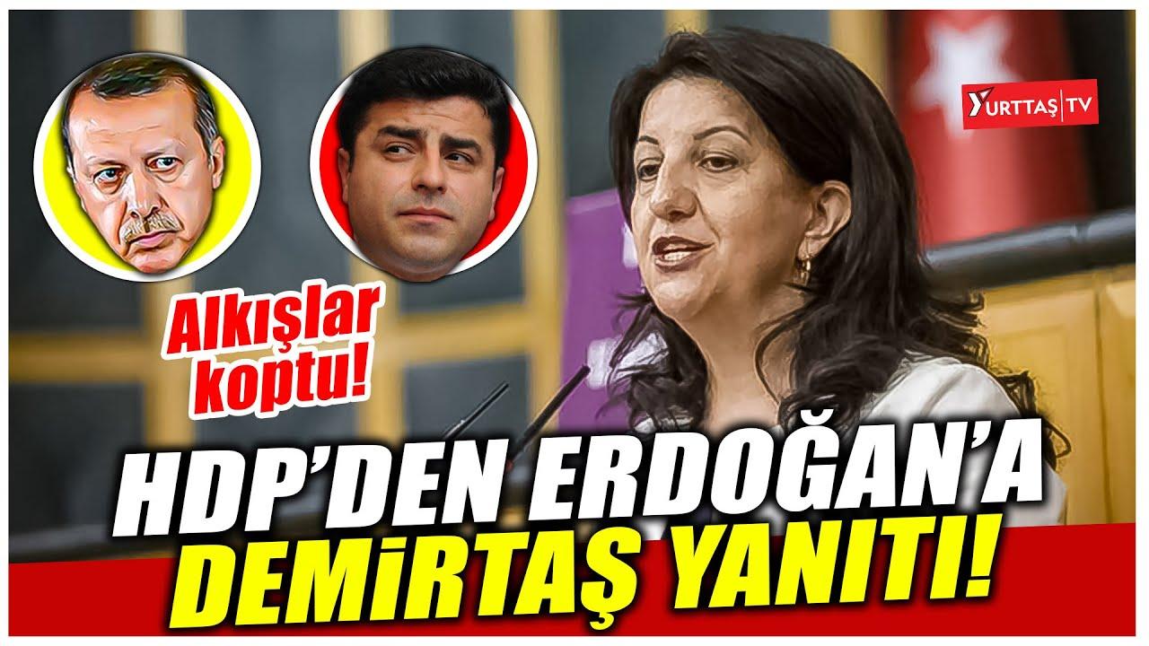 Download Pervin Buldan'dan Erdoğan'a Selahattin Demirtaş yanıtı! Alkışlar koptu!