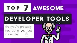 7 Amazing Developer Tools that you