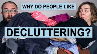 Why do People Like Decluttering?