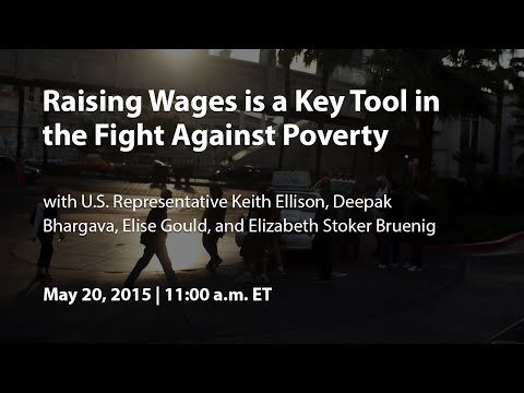 Raising Wages is a Key Tool in the Fight Against Poverty