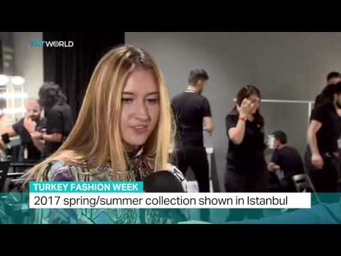 Turkey Fashion Week: 2017 spring/summer collection shown in Istanbul