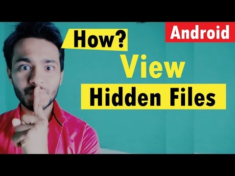 How To Check / View Hidden Files In Android