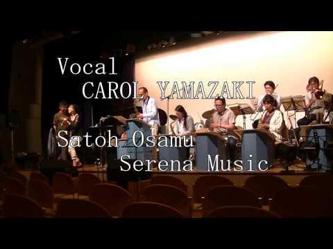 JUST THE WAY YOU ARE / Satoh Osamu Orchestra / Vocal Carol Yamazaki