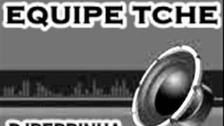 Electro House Remix 2011 EQUIPE TCHE e DJ BERRINHA