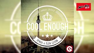 Spada & Elen Levon - Cool Enough (Radio Edit)