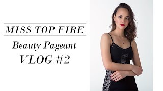 How I prepare for Miss Top Fire Beauty Pageant 2017 | VLOG #2
