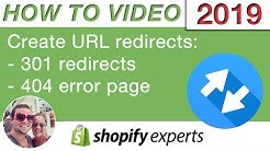 How to create url redirects in Shopify 2019 for 301 redirects or 404 error page