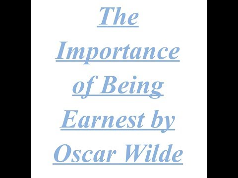 Summary of The Importance of Being Earnest by Oscar Wilde  Explained in Hindi Mp3