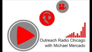 weight loss buddy Outreach Radio Chicago Episode 34