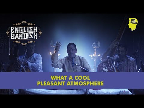 What a Cool Pleasant Atmosphere | Karaoke Music Video | English Bandish | Unique Stories from India