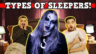 Types OF Sleepers | Horror Comedy | The Baigan Vines