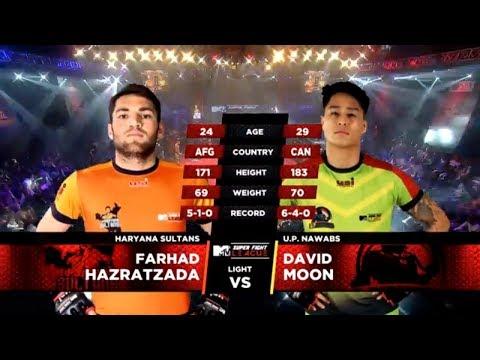 Haryana Sultans Vs U.P. Nawabs  | MTV Super Fight League | Farhad Hazratzada Vs David Moon | SFL