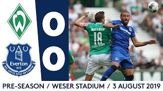 PRE-SEASON HIGHLIGHTS: WERDER BREMEN 0-0 EVERTON