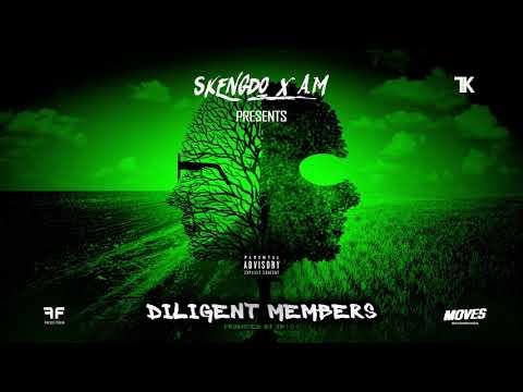 Skengdo x AM - Diligent Members