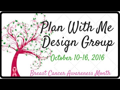 Breast Cancer Awareness Theme~ Plan With Me Design Group~ Oct 10 – 16, 2016