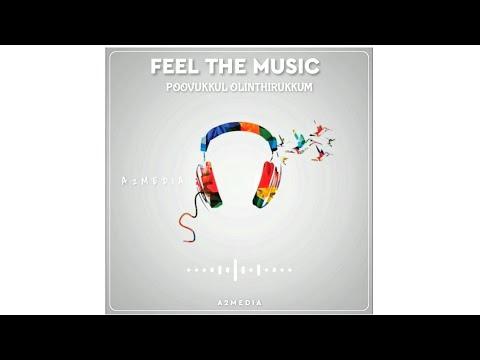 feel-the-music-|-poovukkul-olinthirukkum-cover-|-ar-rahman-|-jeans-|-whatsapp-status-|-a2media
