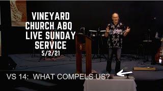 Vineyard Church ABQ Live Sunday Service 5/2/21
