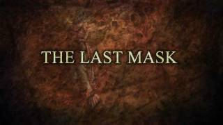 The Last Mask Trailer