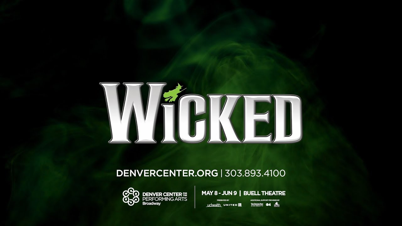 Official Wicked Tickets - Buell Theatre Denver - DCPA