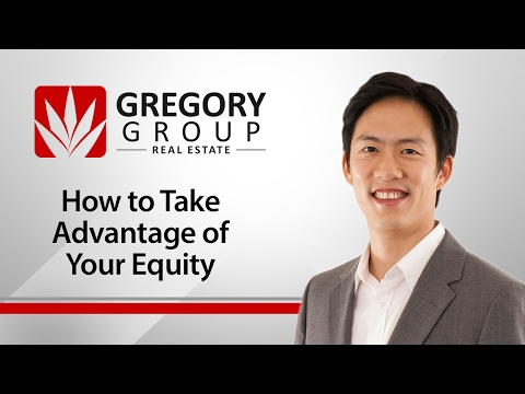 Austin Real Estate Gregory Group: How to take advantage of your equity