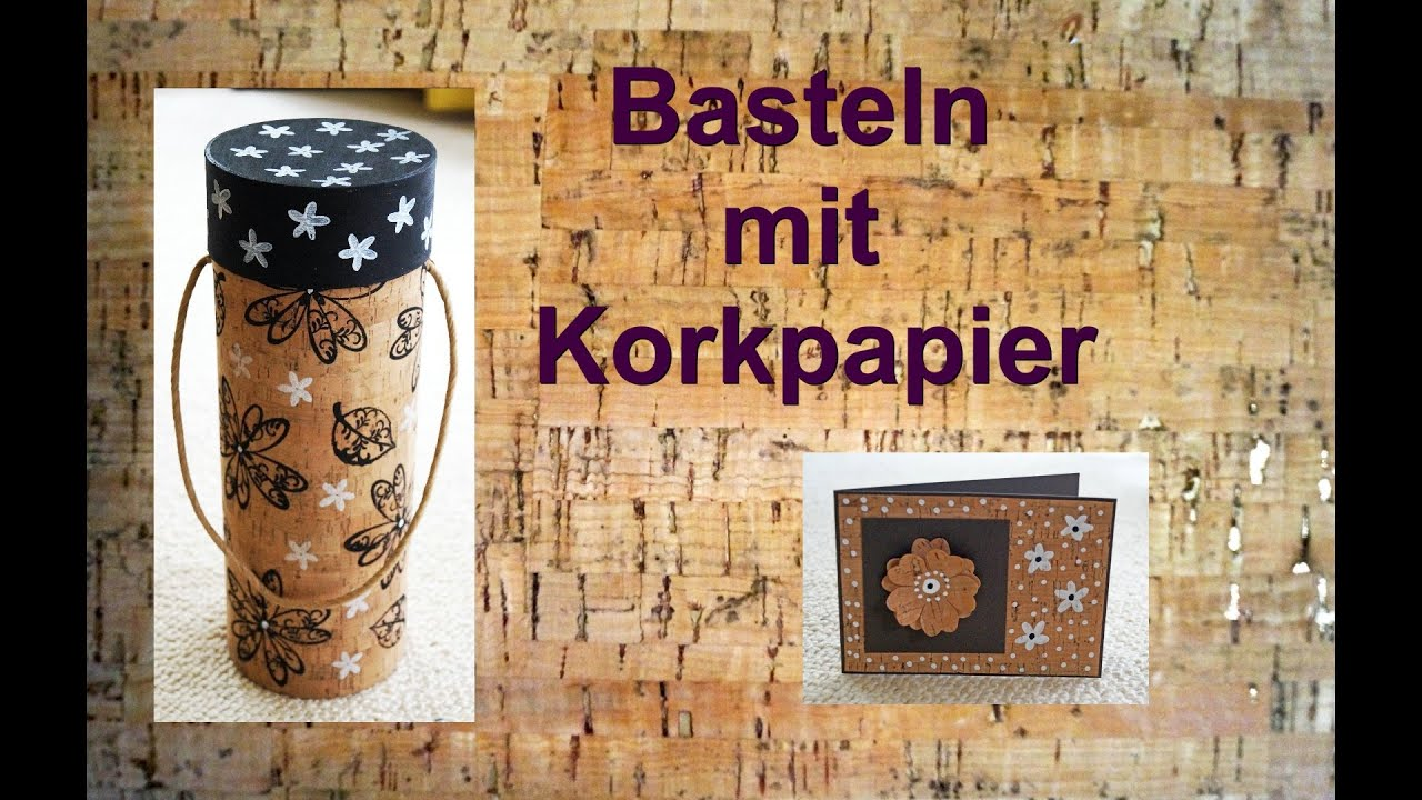 basteln mit korkpapier ruthvong youtube. Black Bedroom Furniture Sets. Home Design Ideas