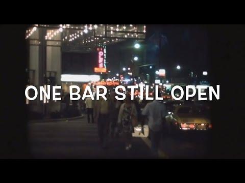 One Bar Still Open