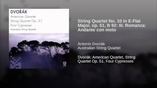 String Quartet No. 10 in E-Flat Major, op. 51, B 92: III. Romanza: Andante con moto