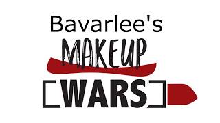 WELCOME TO BAVARLEE'S MAKEUP WARS