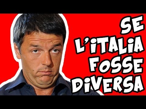 SE L'ITALIA FOSSE DIVERSA - iPantellas