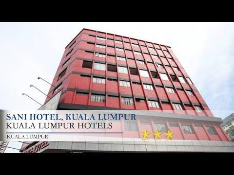 Sani Hotel, Kuala Lumpur - Kuala Lumpur Hotels, Kuala Lumpur