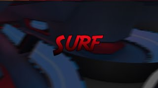 Roblox Surf (Discussione dei prossimi video, Q e A, Forze Fantasma, Video musicale, Etc...)