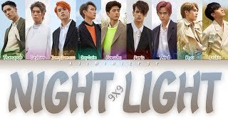 9X9 - 'NIGHT LIGHT' (Color Coded Lyrics/Thai|Rom|Eng|บทร้อง)
