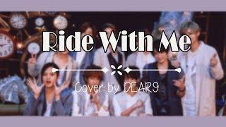 「歌ってみた」Hey! Say! JUMP - Ride With Me [Cover by Dear9]