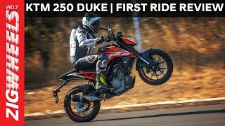 2017 KTM 250 Duke | First Ride Review | ZigWheels