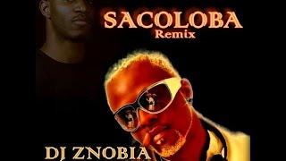 Nindja - Sacoloba Remix (Do Dj Znobia)