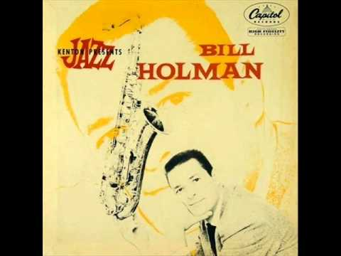 Bill Holman Octet -  Song Without Words