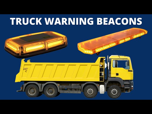 Truck Beacons make you want to party keeping you safe on British Roads