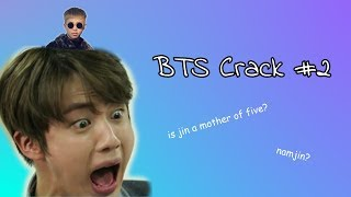 Jin is a father of five | BTS Crack #2