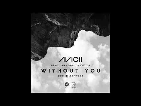 Avicii - Without You (NAD Remix)