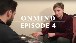 OnMind | Episode 4 | The Murder Mystery | Tomas McCabe