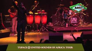Tuface Performs at the United Sounds of Africa Tour Concert