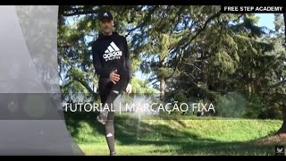 FREE STEP ITALIA OFFICIAL | TUTORIAL | MARCAÇÃO FIXA