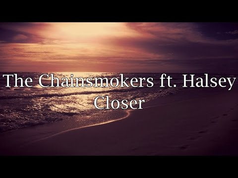 Thumbnail: The Chainsmokers ft. Halsey - Closer (Lyrics)