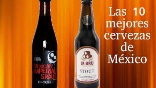 las 10 Mejores Cervezas de México