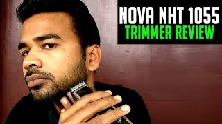 Nova NHT 1055 Trimmer Review Live   Budget Beard Trimmer for men in India