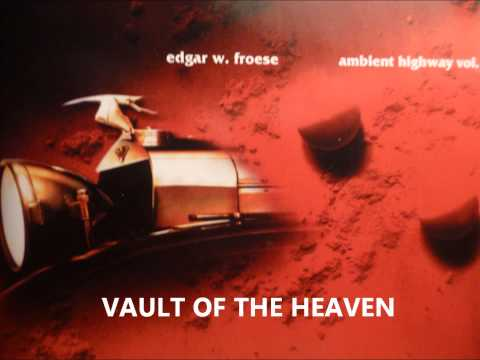 Edgar Froese - Vault Of The Heaven mp3