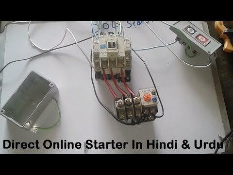 Direct Online Starter In Hindi & Urdu | DOL Starter Wiring | Working ...