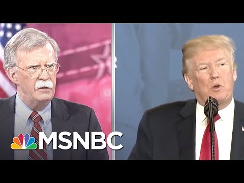 President Trump May Rue Selection Of Bolton For National Security Adviser | Rachel Maddow | MSNBC