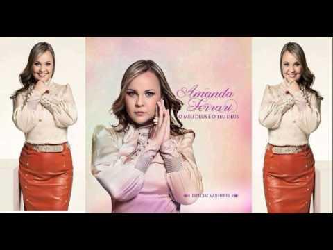 Amanda Ferrari O Meu Deus É O Teu Deus CD Completo